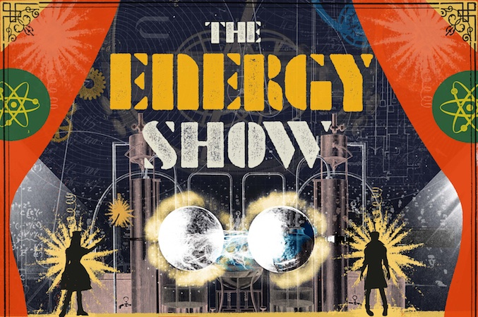 Science Museum Live Presents - The Energy Show
